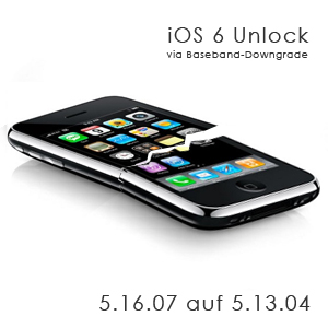 iPhone 3GS iOS 6 Unlock –  Baseband 5.16.07 auf 5.13.04 für ultrasn0w-Unlock
