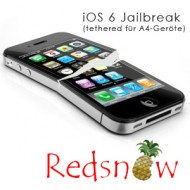 Tethered iOS 6 Jailbreak via redsn0w 0.9.15 für iPhone 4, iPhone 3GS und iPod touch 4G